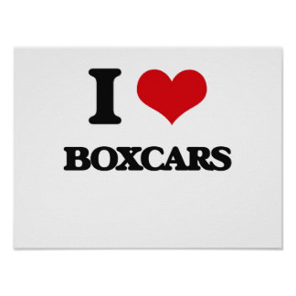 I Love Boxcars Posters