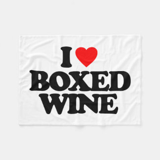 I LOVE BOXED WINE FLEECE BLANKET