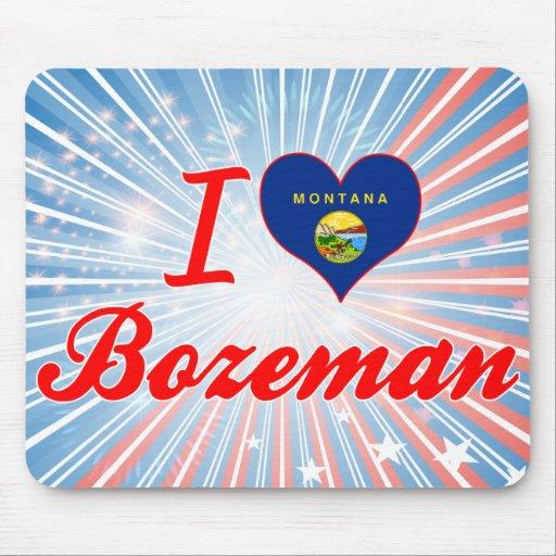 I Love Bozeman, Montana Mouse Pad