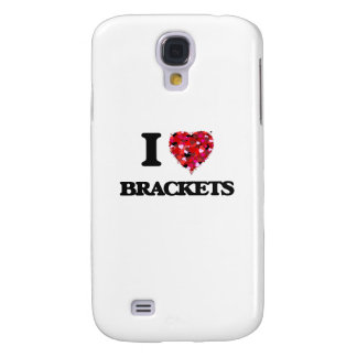 I Love Brackets Galaxy S4 Case