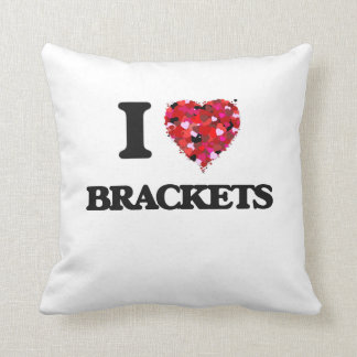 I Love Brackets Cushions