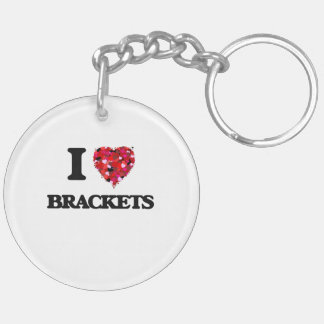 I Love Brackets Double-Sided Round Acrylic Key Ring