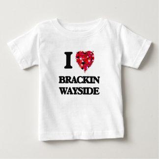 I love Brackin Wayside Florida Infant T-Shirt