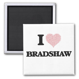 I Love Bradshaw Square Magnet