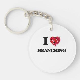 I Love Branching Single-Sided Round Acrylic Key Ring