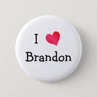 I Love Brandon 6 Cm Round Badge