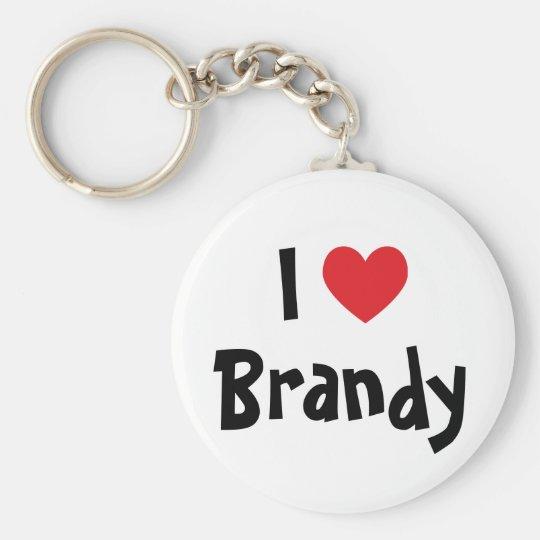 I Love Brandy Keychain