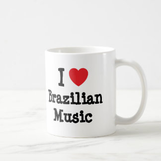 I love Brazilian Music heart custom personalized Mugs