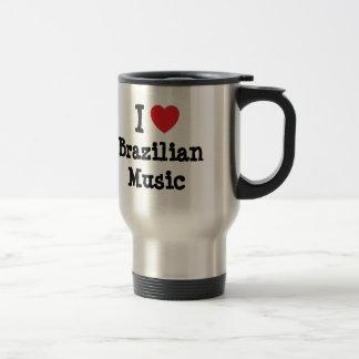 I love Brazilian Music heart custom personalized Coffee Mug