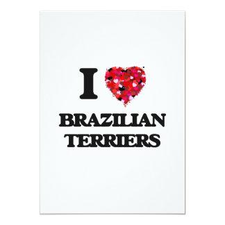 I love Brazilian Terriers 13 Cm X 18 Cm Invitation Card