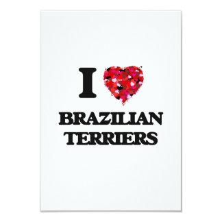 I love Brazilian Terriers 9 Cm X 13 Cm Invitation Card