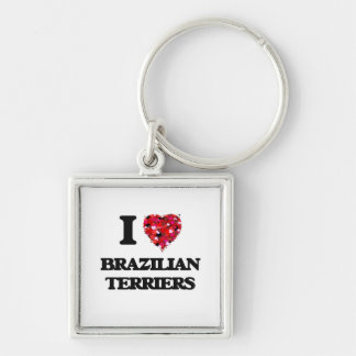 I love Brazilian Terriers Silver-Colored Square Key Ring