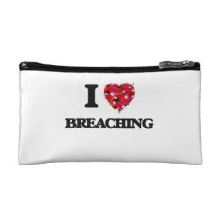 I Love Breaching Makeup Bag