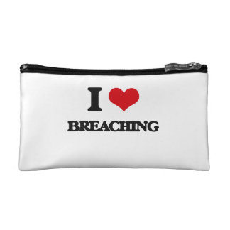 I Love Breaching Cosmetic Bags