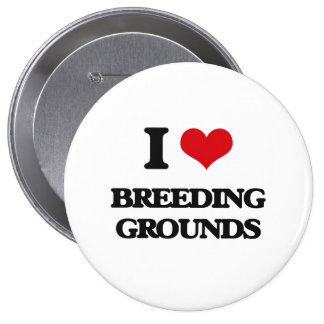 I Love Breeding Grounds Button