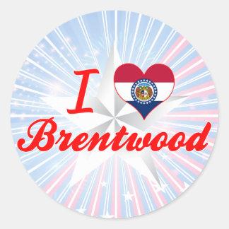 I Love Brentwood, Missouri Round Sticker