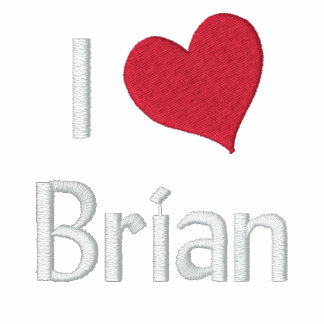 I Love Brian Embroidered Shirt
