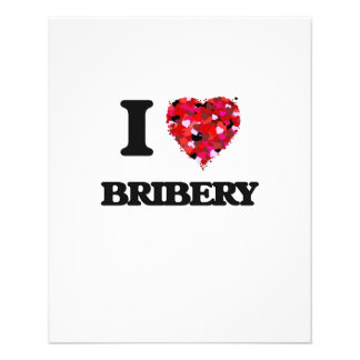I Love Bribery 11.5 Cm X 14 Cm Flyer