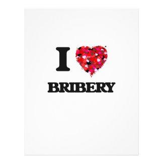 I Love Bribery 21.5 Cm X 28 Cm Flyer
