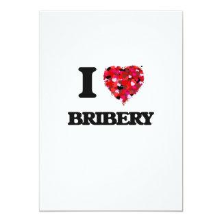 I Love Bribery 13 Cm X 18 Cm Invitation Card