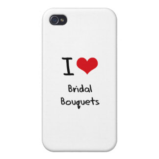 I love Bridal Bouquets Cover For iPhone 4