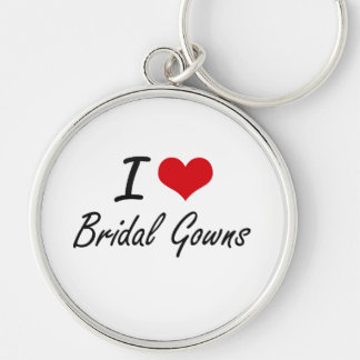I Love Bridal Gowns Artistic Design Silver-Colored Round Key Ring