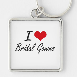 I Love Bridal Gowns Artistic Design Silver-Colored Square Key Ring