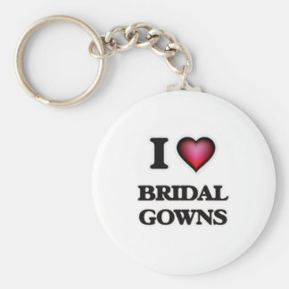 I Love Bridal Gowns Key Ring