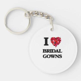 I Love Bridal Gowns Single-Sided Round Acrylic Key Ring