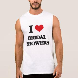 I Love Bridal Showers Sleeveless Shirts