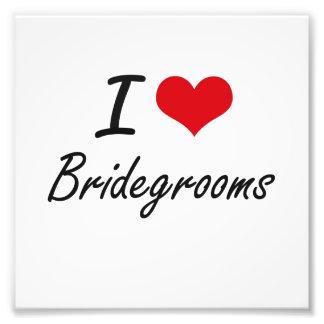 I Love Bridegrooms Artistic Design Photo Print