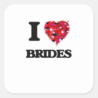 I Love Brides Square Sticker