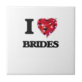 I Love Brides Small Square Tile