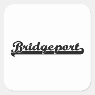 I love Bridgeport Connecticut Classic Design Square Sticker
