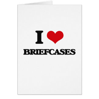 I Love Briefcases Greeting Cards