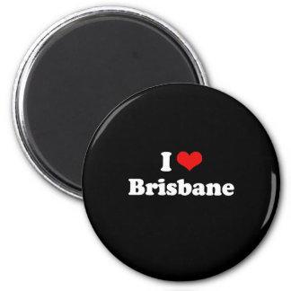 I LOVE BRISBANE 6 CM ROUND MAGNET
