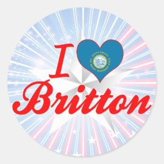 I Love Britton, South Dakota Round Sticker