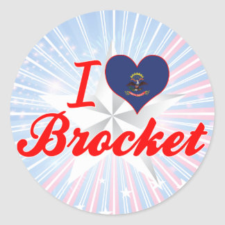 I Love Brocket, North Dakota Round Sticker