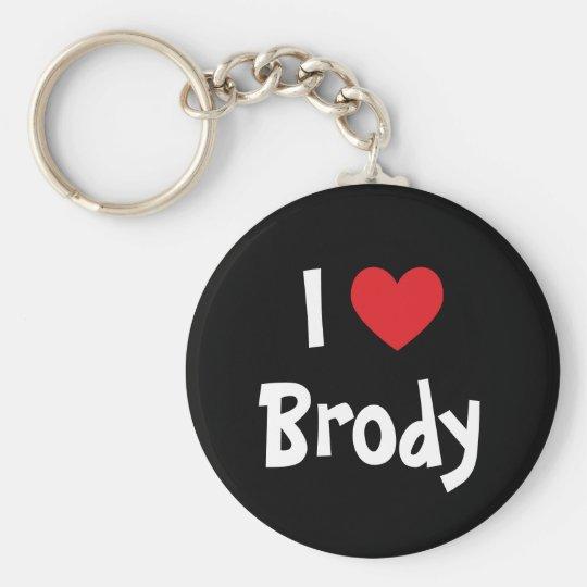 I Love Brody Basic Round Button Key Ring