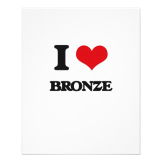 I Love Bronze 11.5 Cm X 14 Cm Flyer