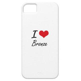 I Love Bronze Artistic Design iPhone 5 Cover