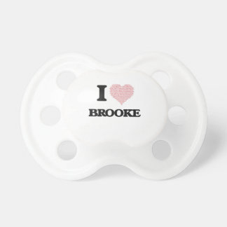 I love Brooke (heart made from words) design Pacifiers