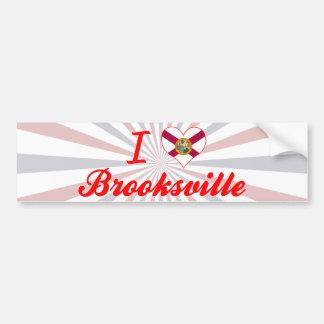 I Love Brooksville, Florida Bumper Sticker