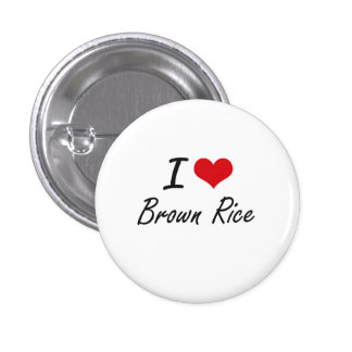 I Love Brown Rice artistic design 3 Cm Round Badge