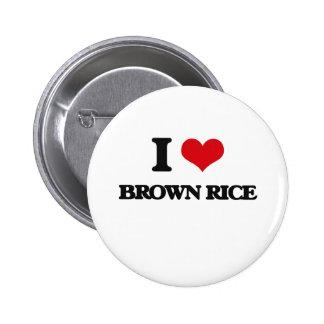 I Love Brown Rice Pinback Button