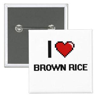 I Love Brown Rice 2 Inch Square Button