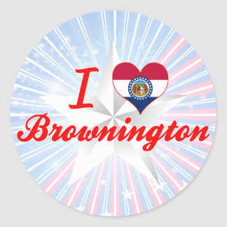 I Love Brownington, Missouri Round Stickers