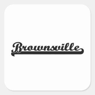 I love Brownsville Texas Classic Design Square Sticker
