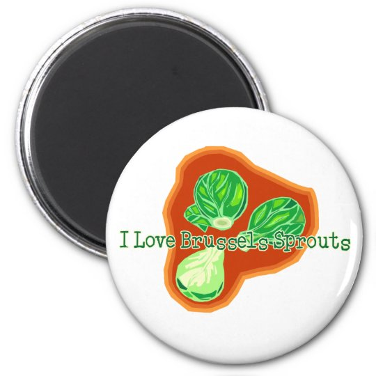 I Love Brussels Sprouts 6 Cm Round Magnet