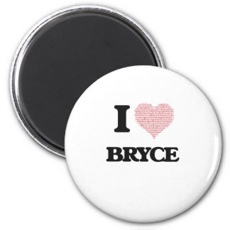 I Love Bryce (Heart Made from Love words) 6 Cm Round Magnet